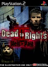 Dead to Rights II: Hell to Pay Dead to Rights II: Hell to Pay 243610 mock