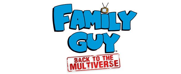 New Family Guy: Back to Multiverse Screens New Family Guy: Back to Multiverse Screens FamGuy