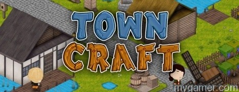 Towncraft Coming to PC Feb 24 Towncraft Coming to PC Feb 24 TownCraft banner