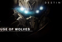 Destiny - House of Wolves destiny house of wolves Destiny Expansion II: House of Wolves Launch Trailer House of Wolves DLC 263x180