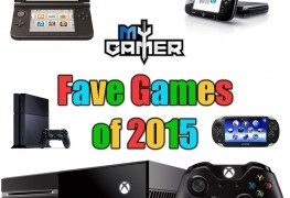 five of my fave games of 2015 Fave Games of 2015 – Editor In Chief of myGamer.com 2016 GotY Banner 263x180