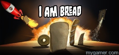 I Am Bread fave games of 2015 - grizz of mygamer.com Fave Games of 2015 – Grizz of myGamer.com I Am Bread