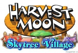 Harvest Moon: Skytree Village Announced for 3DS Harvest Moon: Skytree Village Announced for 3DS HMSkytreeVillageLogo 263x180