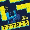Tetris: The Games People Play (Visual Novel) by Box Brown Review Tetris: The Games People Play (Visual Novel) by Box Brown Review Tetris The Games People Play book 115x115