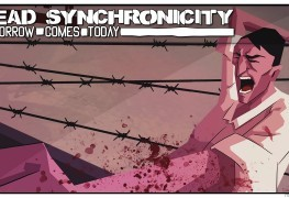 The Trailer for Dead Synchronicity Is Sort of Creepy The Trailer for Dead Synchronicity Is Sort of Creepy Dead Synchronicitybanner 263x180