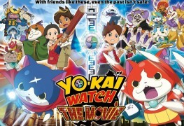 YO-KAI WATCH Movie Releases Oct 15, 2016 YO-KAI WATCH Movie Releases Oct 15, 2016 Yo Kai Watch movie 263x180