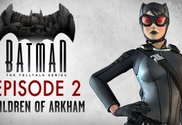 Batman: The Telltale Series Episode 2 Review Batman: The Telltale Series Episode 2 The Children of Arkham Review Batman Telltell Ep2 263x180