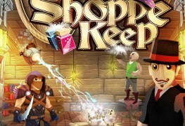 Shoppe Keep Coming to Xbox One and PS4 in Feb 2016 - PC Version Gets Upgrade Shoppe Keep Coming to Xbox One and PS4 in Feb 2016 – PC Version Gets Upgrade Shoppe Keep banner 263x180