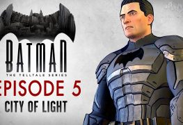 Batman: The Telltale Series - Episode 5 - City of Light Review Batman: The Telltale Series – Episode 5 – City of Light Review Batman Ep 5 Telltale banner 263x180