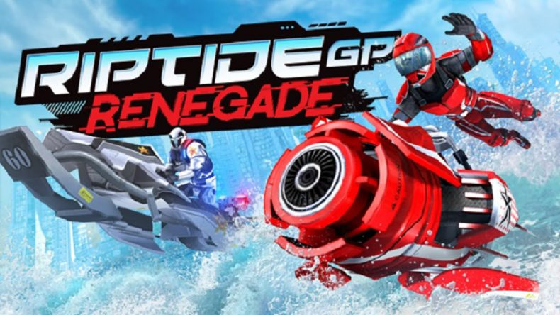 riptide gp: renegade xbox one review Riptide GP: Renegade Xbox One Review with Live Stream Riptide PG Renegade 790x444