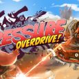 [object object] Pressure Overdrive Arrives on Console and PC Soon Pressure Overdrive 115x115