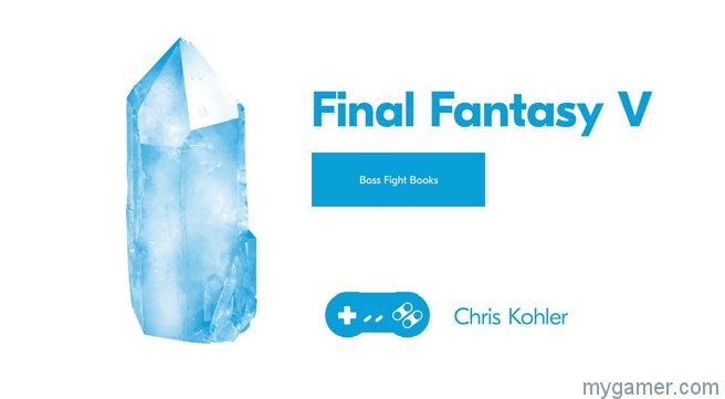 final fantasy v boss fight books by chris kohler review Final Fantasy V Boss Fight Books by Chris Kohler Review Final Fantasy V Boss Fight Books