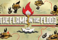 the flame in the flood now available on switch The Flame in the Flood Now Available on Switch – Launch Trailer Here Flame in the Flood 204x142