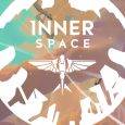 innerspace now available on all consoles and pc - trailer here InnerSpace Now Available on All Consoles and PC – Trailer Here Inner space 115x115