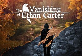 the vanishing of ethan carter appears on xbox one january 19th with 4k support, new mode The Vanishing of Ethan Carter Appears On Xbox One January 19th with 4K Support, New Mode Vanishing of Ethan Carter 263x180