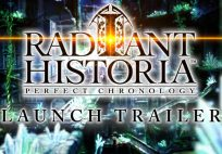 radiant historia: perfect chronology now available Radiant Historia: Perfect Chronology Now Available – Launch Trailer Here Radiant Historia launch banner 204x142